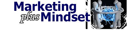 Internet Marketing Training blog - MIndset & Marketing
