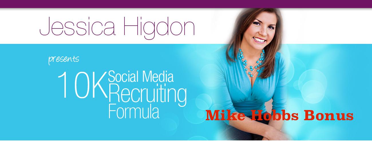 10K Social Media Recruiting Formula Bonus from Mike Hobbs